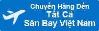 Chuyển Hàng Đến Tất Cả Sân Bay Việt Nam
